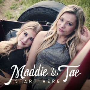 "Win Maddie & Tae's debut album, ""Start Here"""