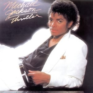 """Thriller"" – Michael Jackson"