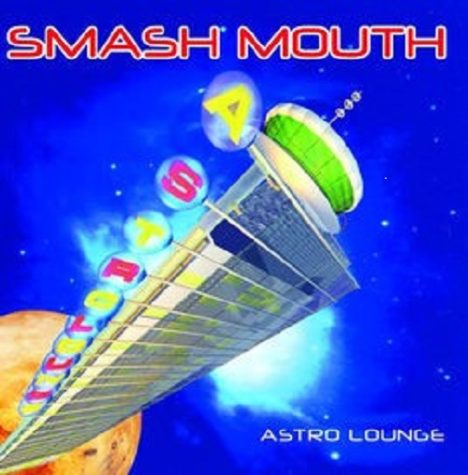"""All Star""- Smash Mouth"