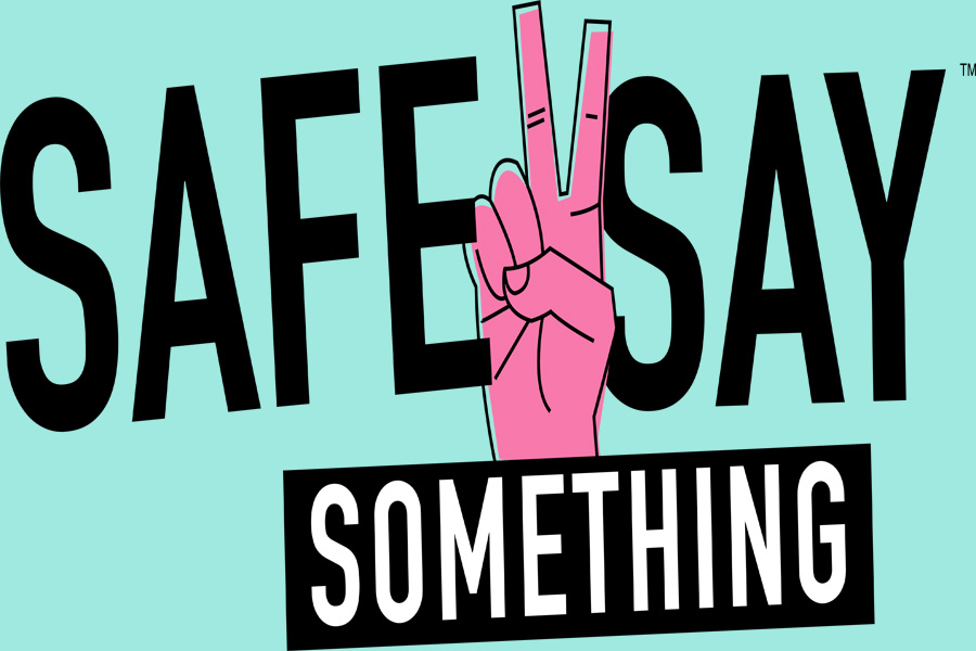 The logo for the new Safe2Say Something program. The program, which has been implemented across Pennsylvania, allows students to anonymously report dangers to student safety.