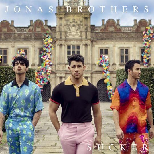 """Sucker""- Jonas Brothers"