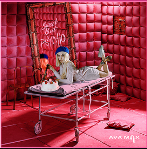 """Sweet But Psycho""- Ava Max"